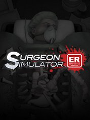 Surgeon Simulator: Experience Reality [VR]
